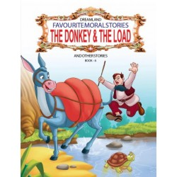 Favourite Moral Stories: The Donkey & The Load