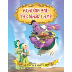 Uncle Moon's Fairy Tales: Aladdin And The Magic Lamp