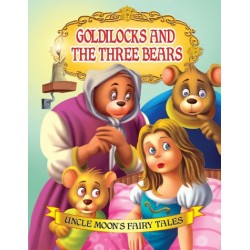 Uncle Moon's Fairy Tales: Goldilocks And The Three Bears