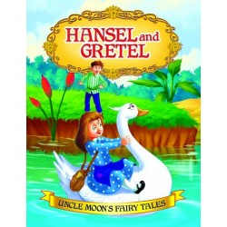 Uncle Moon's Fairy Tales: Hansel And Gretel