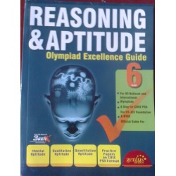 Reasoning & Aptitude Olympiad Excellence Guide - Class 6