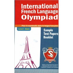 Silver Zone International French Language Olympiad Sample Test Papers Booklet (Level I)