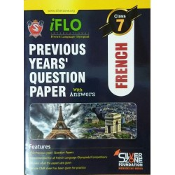 Silver Zone IFLO International French Language Olympiad Previous Years' Question Paper with Answer (class 7))