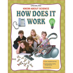 Know About Science : How Does It Work