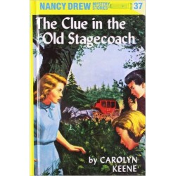 Nancy Drew 37: the Clue in the Old Stagecoach (Hardcover)