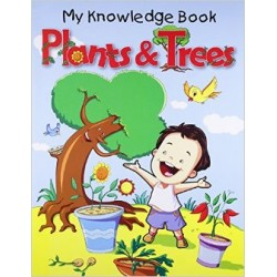 Plants & Trees: 1 (My Knowledge Book)